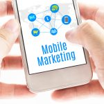 Le marketing mobile : comment développer une stratégie efficace ?